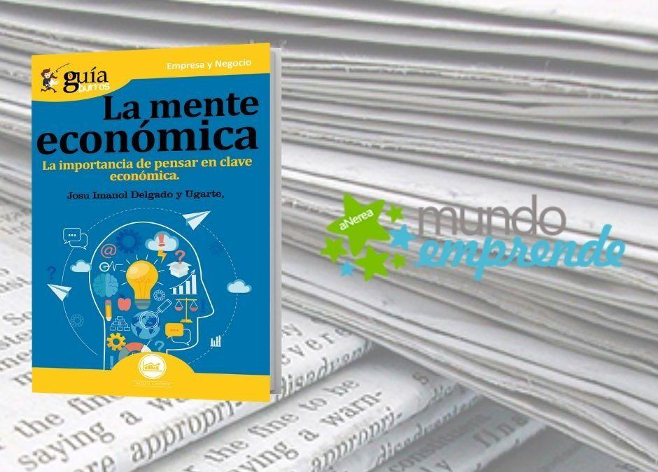 El «GuíaBurros: La mente económica» en el medio escrito de Mundo Emprende