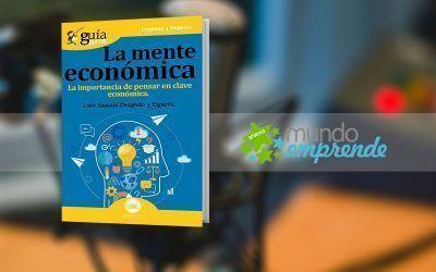 Josu Imanol Delgado y Ugarte habla de su «GuíaBurros: La mente económica», en «Mundo Emprende», en EsRadio